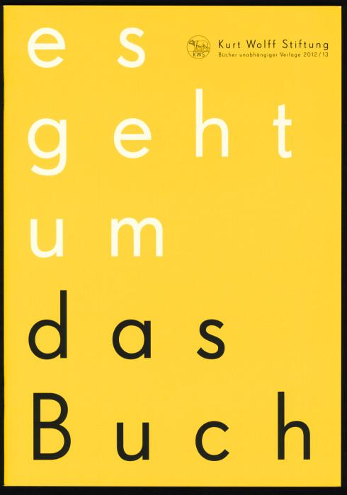 Kurt Wolff Stiftung 2012