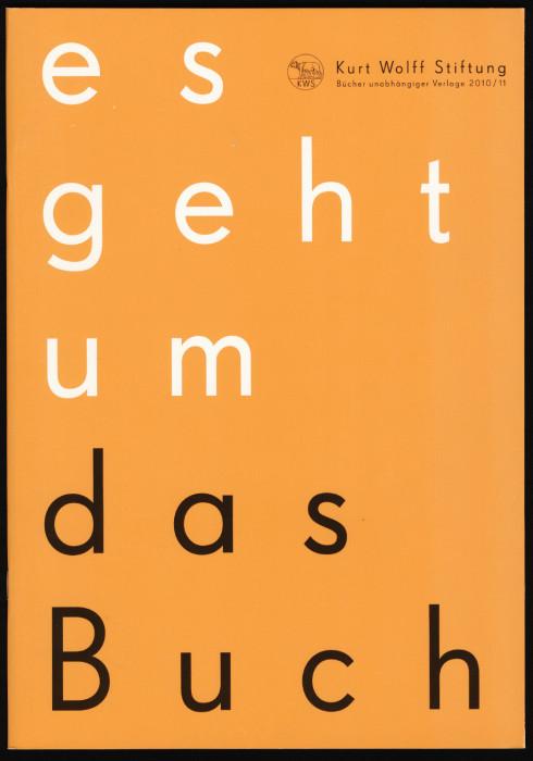Kurt Wolff Stiftung 2010