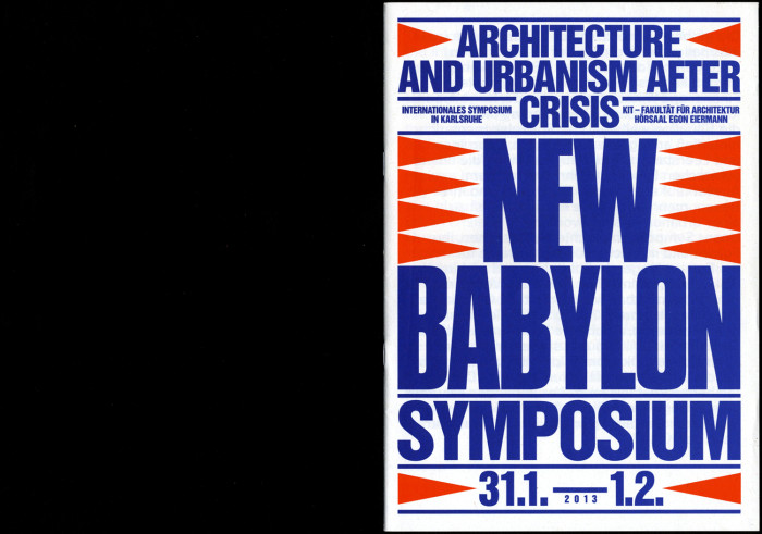 New Babylon – Architecture and Urbanism after Crisis