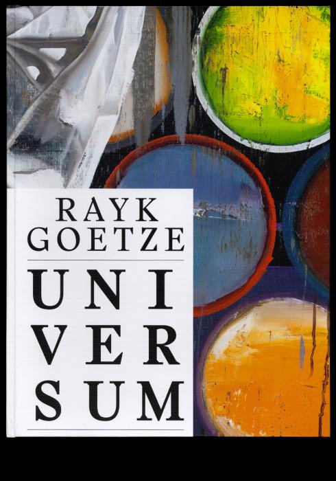 Rayk Goetze – Universum