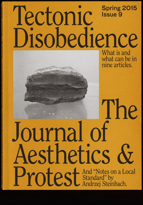 Journal of Aesthetics and Protest – Tectonic Disobedience