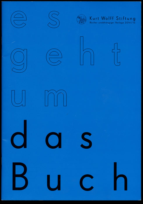 Kurt Wolff Stiftung 2014